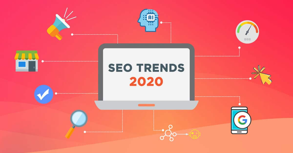 SEO Trends 2020: Top Trends to stay in a Lead